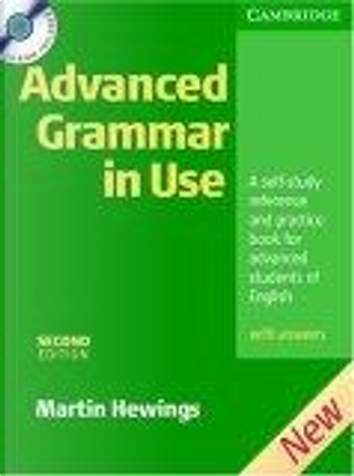 Advanced Grammar in Use With CD ROM by Martin Hewings