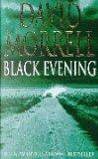 Black Evening by David Morrell