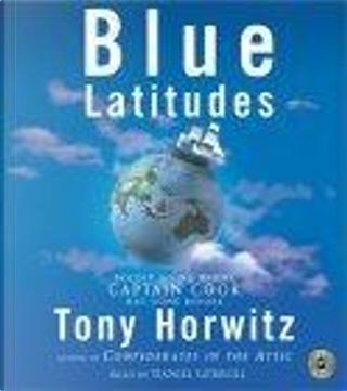 Blue Latitudes CD by Tony Horwitz