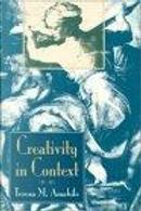 Creativity in Context by Dean Whitney, Elise Phillips, John Ruscio, Martha Picariello, Mary Ann Collins, Regina Conti, Teresa M. Amabile