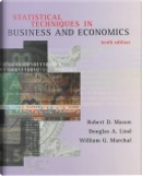 Statistical Techniques in Business and Economics by Douglas Lind, Robert D. Mason, William Marchal