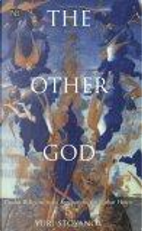 The Other God by Yuri Stoyanov