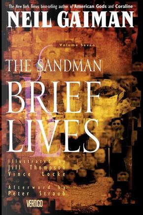 The Sandman: Brief Lives, Vol. 7 by Neil Gaiman