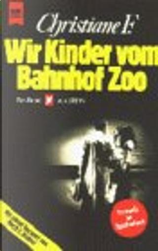 Wir Kinder vom Bahnhof Zoo by Christiane F.