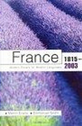 France 1815-2003 by Emmanuel Godin, Martin Evans