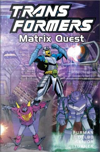 Transformers, Vol. 12 by Dwayne Turner, Geoff Senior, Jose Delbo, Simon Furman