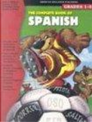 The Complete Book of Spanish by Vincent Douglas