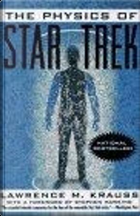 Physics of Star Trek by Lawrence M. Krauss