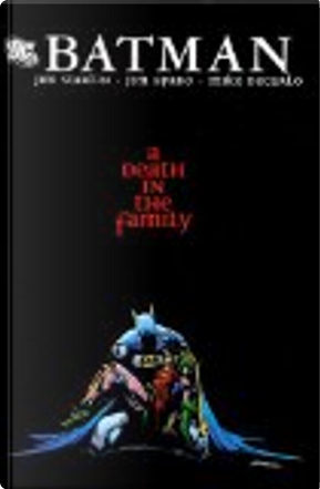Death in the Family by Mike Decarlo, Jim Starlin