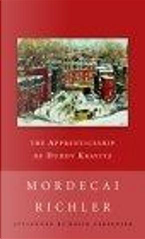 Apprenticeship of Duddy Kravitz by David Carpenter, Mordecai Richler