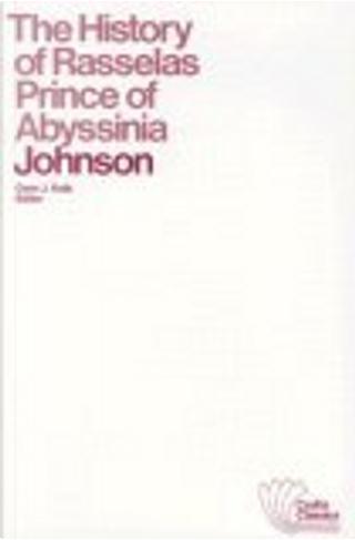 The History of Rasselas Prince of Abyssinia by Gwin J. Kolb, Gwin J. Kolb Editor, Samuel Johnson