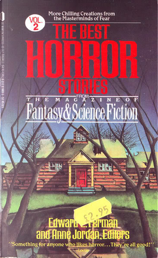 The Best Horror Stories from the Magazines of Fantasy & Science Fiction, Vol. 2 by Ian Watson, Lisa Tuttle, Lucius Shepard, Manly Wade Wellman, Michael Shea, Mike Conner, Pamela Sargent, Robert Aickman, Ron Goulart, Russell Kirk, Theodore L. Thomas