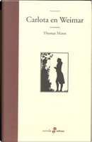 Carlota en Weimar by Thomas Mann