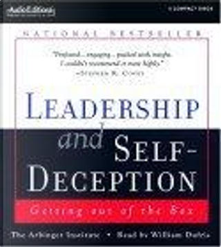 Leadership and Self-Deception by Arbinger Institute