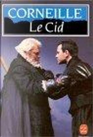 Le Cid by Pierre Corneille