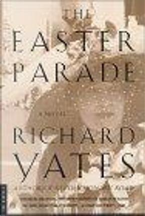 Easter Parade by Richard Yates