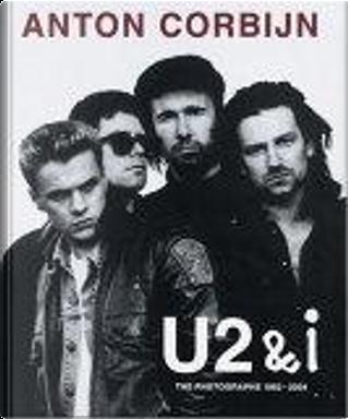 U2 & I by Anton Corbijn