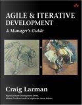 Agile and Iterative Development by Craig Larman
