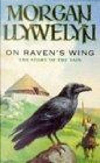 On Raven's Wing by Morgan Llywelyn