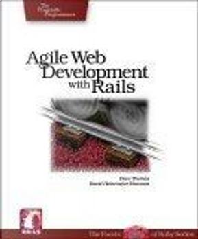Agile Web Development with Rails by Dave Thomas, David Hansson, David Heinemeier Hansson, Leon Breedt