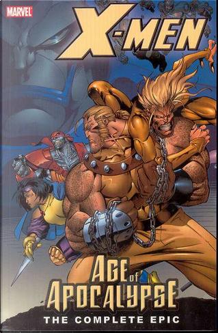 X-Men: AoA 1 by Howard Mackie, John Francis Moore, Scott Lobdell, Ralph Macchio, Terry Kavanagh, Judd Winick, Brian Vaughan