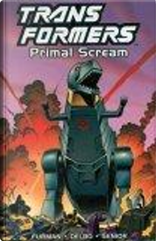 Transformers Primal Scream by Geoff Senior, Jose Delbo, Simon Furman