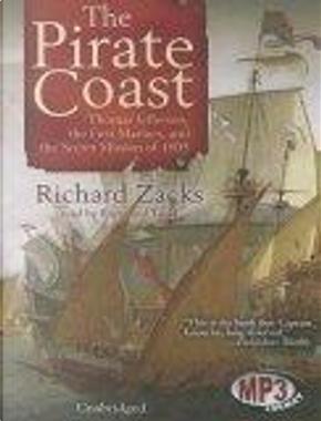 The Pirate Coast by Richard Zacks