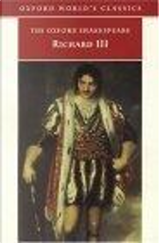 The Tragedy of King Richard III by William Shakespeare