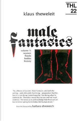 Male Fantasies, Vol. 1 by Klaus Theweleit