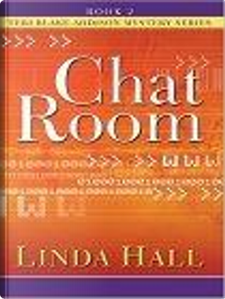Chat Room by Linda Hall