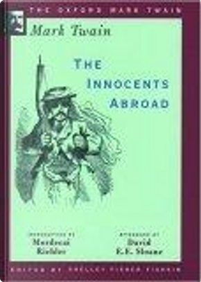 The Innocents Abroad by David E. E. Sloane, Mark Twain, Mordecai Richler