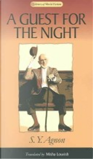 A Guest for the Night by Shmuel Yosef Agnon