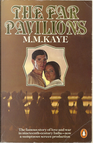 The Far Pavilions by M.M. Kaye