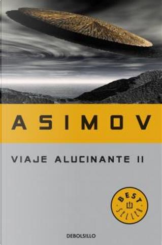 Viaje Alucinante II by Isaac Asimov