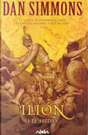 Ilión I by Dan Simmons
