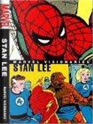 Marvel Visionaries by John Romita, Stan Lee, Jack Kirby, Steve Ditko