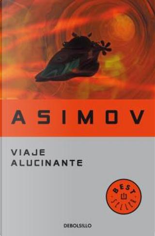 Viaje alucinante by Isaac Asimov