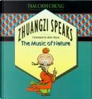 Zhuangzi Speaks by Brian (Translator) Bruya, Tsai Chih Chung