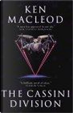 The Cassini Division by Ken MacLeod