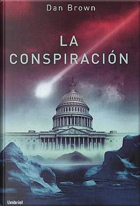 La Conspiración by Dan Brown