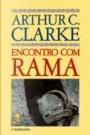 Encontro com Rama by Arthur C. Clarke