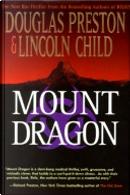 Mount Dragon by Douglas J. Preston