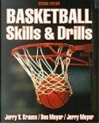 Basketball Skills and Drills by Jerry Meyer, Don Meyer