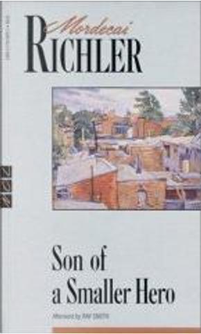 Son of a Smaller Hero by Mordecai Richler, Roy Smith