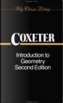 Introduction to Geometry, 2nd Edition by H. S. M. Coxeter