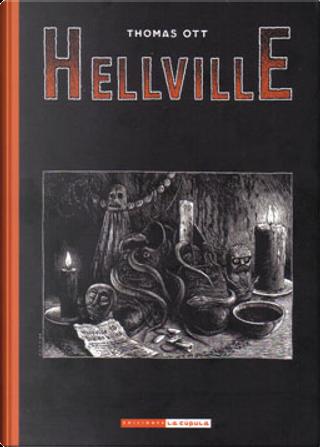 Hellville by Thomas Ott