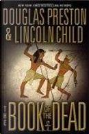The Book of the Dead by Douglas Preston, Lincoln Child