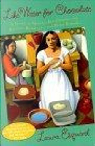 Like Water for Chocolate by Carol Christensen, Laura Esquivel, Thomas Christensen
