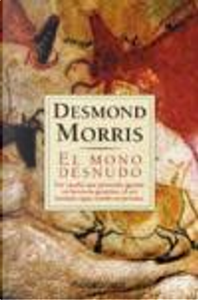El Mono Desnudo by Desmond Morris