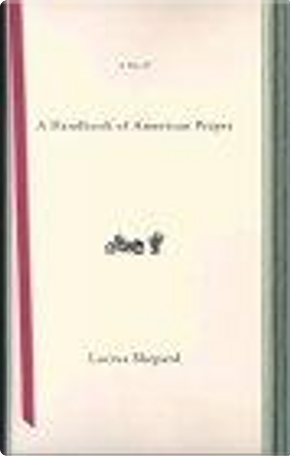 A Handbook of American Prayer by Lucius Shepard